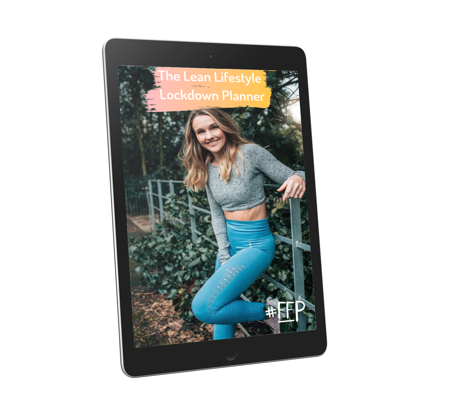 The FFP Lean Lifestyle Lockdown Planner with Leanne Conroy